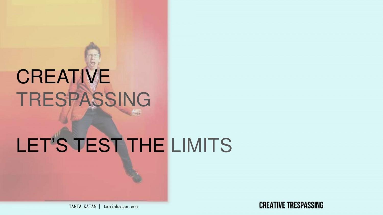 Creative Trespassing (2)
